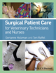 Surgical Patient Care for Veterinary Technicians and Nurses (EHEP003466) cover image