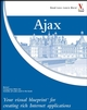 Ajax: Your visual blueprint for creating rich Internet applications (0470043067) cover image
