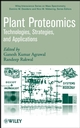 Plant Proteomics: Technologies, Strategies, and Applications (0470069767) cover image