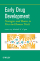 Early Drug Development: Strategies and Routes to First-in-Human Trials (0470170867) cover image
