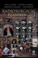 Radiosurgical Planning: Gamma Tricks and Cyber Picks (0470175567) cover image