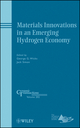 Materials Innovations in an Emerging Hydrogen Economy (0470408367) cover image