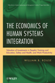 The Economics of Human Systems Integration: Valuation of Investments in People s Training and Education, Safety and Health, and Work Productivity  (0470486767) cover image