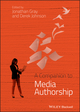 A Companion to Media Authorship (0470670967) cover image