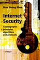 Internet Security: Cryptographic Principles, Algorithms and Protocols (0470862467) cover image