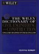 The Wiley Dictionary of Civil Engineering and Construction: English-Spanish/Spanish-English  (0471122467) cover image