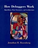 How Debuggers Work: Algorithms, Data Structures, and Architecture (0471149667) cover image