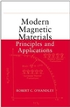 Modern Magnetic Materials: Principles and Applications (0471155667) cover image