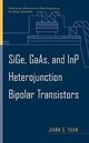 SiGe, GaAs, and InP Heterojunction Bipolar Transistors (0471197467) cover image