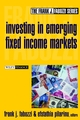 Investing in Emerging Fixed Income Markets