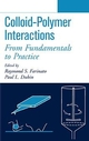 Colloid-Polymer Interactions: From Fundamentals to Practice (0471243167) cover image