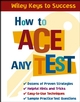 How to Ace Any Test (0471431567) cover image
