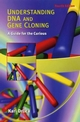 Understanding DNA and Gene Cloning: A Guide for the Curious, 4th Edition (0471434167) cover image