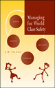 Managing for World Class Safety (0471443867) cover image