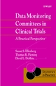 Data Monitoring Committees in Clinical Trials: A Practical Perspective (0471489867) cover image