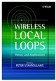 Wireless Local Loops: Theory and Applications (0471498467) cover image