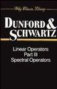 Linear Operators, Part 3: Spectral Operators (0471608467) cover image