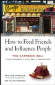 How to Feed Friends and Influence People: The Carnegie Deli...A Giant Sandwich, a Little Deli, a Huge Success (0471680567) cover image