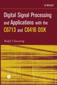 Digital Signal Processing and Applications with the C6713 and C6416 DSK (0471704067) cover image