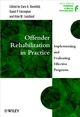 Offender Rehabilitation in Practice: Implementing and Evaluating Effective Programs (0471720267) cover image