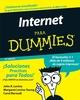 La Internet Para Dummies, 10a Edición (Spanish Edition) (0471799467) cover image