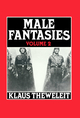 Male Fantasies, Volume 2: Psychoanalyzing the White Terror (0745605567) cover image