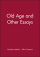 Old Age and Other Essays (0745623867) cover image