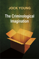 Criminological Imagination (0745641067) cover image