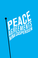 Peace Agreements: Finding Solutions to Intra-state Conflicts (0745680267) cover image