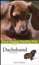Dachshund: Your Happy Healthy Pet, 2nd Edition (0764583867) cover image