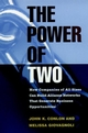 The Power of Two: How Companies of All Sizes Can Build Alliance Networks That Generate Business Opportunities (0787909467) cover image