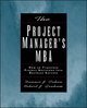 The Project Manager's MBA: How to Translate Project Decisions into Business Success (0787952567) cover image