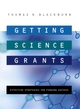 Getting Science Grants: Effective Strategies for Funding Success (0787967467) cover image