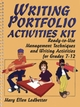 Writing Portfolio Activities Kit: Ready-to-Use Management Techniques and Writing Activities for Grades 7-12 (0787975567) cover image