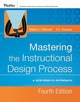Mastering the Instructional Design Process: A Systematic Approach, 4th Edition (0787996467) cover image
