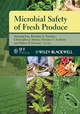 Microbial Safety of Fresh Produce (0813804167) cover image