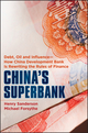 China's Superbank: Debt, Oil and Influence - How China Development Bank is Rewriting the Rules of Finance (1118176367) cover image