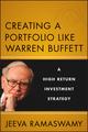 Creating a Portfolio like Warren Buffett: A High Return Investment Strategy (1118240367) cover image