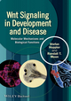Wnt Signaling in Development and Disease: Molecular Mechanisms and Biological Functions (1118444167) cover image