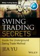 Swing Trading Secrets: Inside the Underground Swing Trade Method (1118633067) cover image