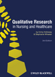 Qualitative Research in Nursing and Healthcare, 3rd Edition (1119096367) cover image