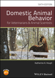 Domestic Animal Behavior for Veterinarians and Animal Scientists, 6th Edition (1119232767) cover image