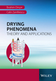 Drying Phenomena: Theory and Applications (1119975867) cover image