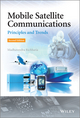 Mobile Satellite Communications: Principles and Trends, 2nd Edition (1119998867) cover image