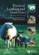 Practical Lambing and Lamb Care: A Veterinary Guide, 3rd Edition (1405115467) cover image