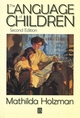 The Language of Children: Evolution and Development of Secondary Consciousness and Language, 2nd Edition (1557865167) cover image