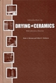 Introduction to Drying of Ceramics: With Laboratory Exercises (1574980467) cover image