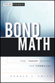 Bond Math: The Theory Behind the Formulas (1576603067) cover image