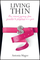 Living Thin: One Woman's Journey from Penniless to Prosperous in a Year (1742169767) cover image