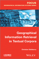 Geographical Information Retrieval in Textual Corpora (1848215967) cover image